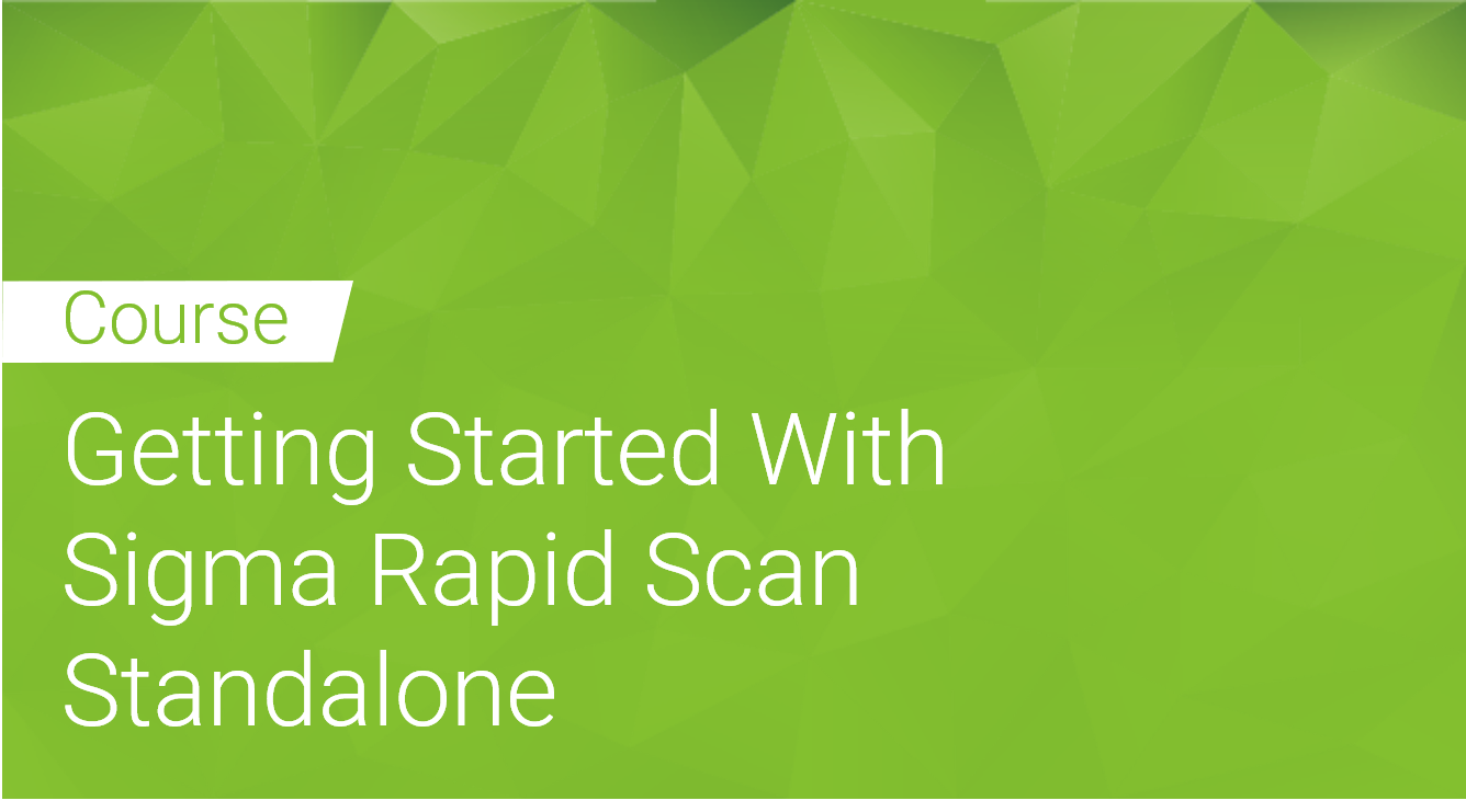 Getting Started With Sigma Rapid Scan Static Standalone