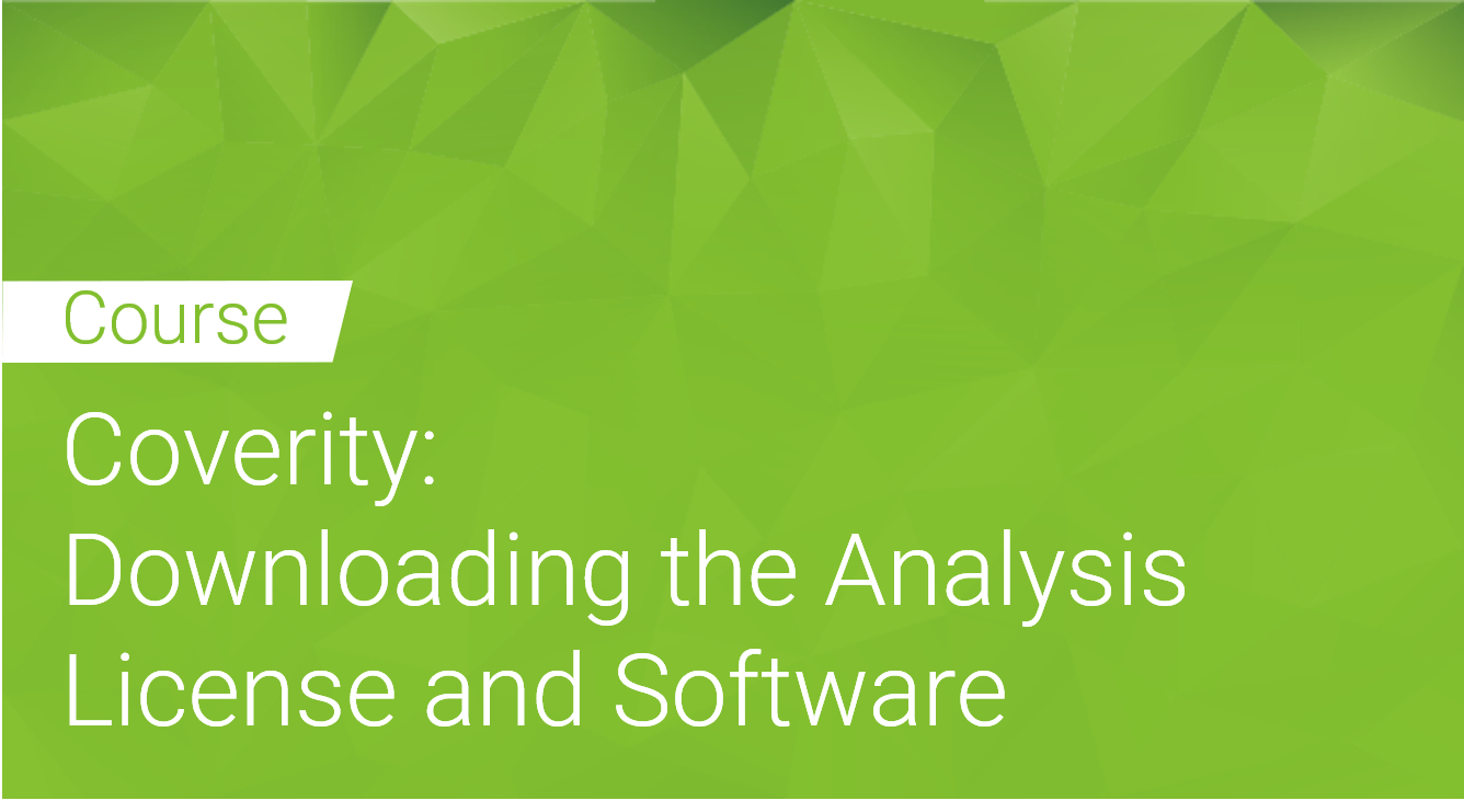 Coverity: Downloading the Analysis license and Software