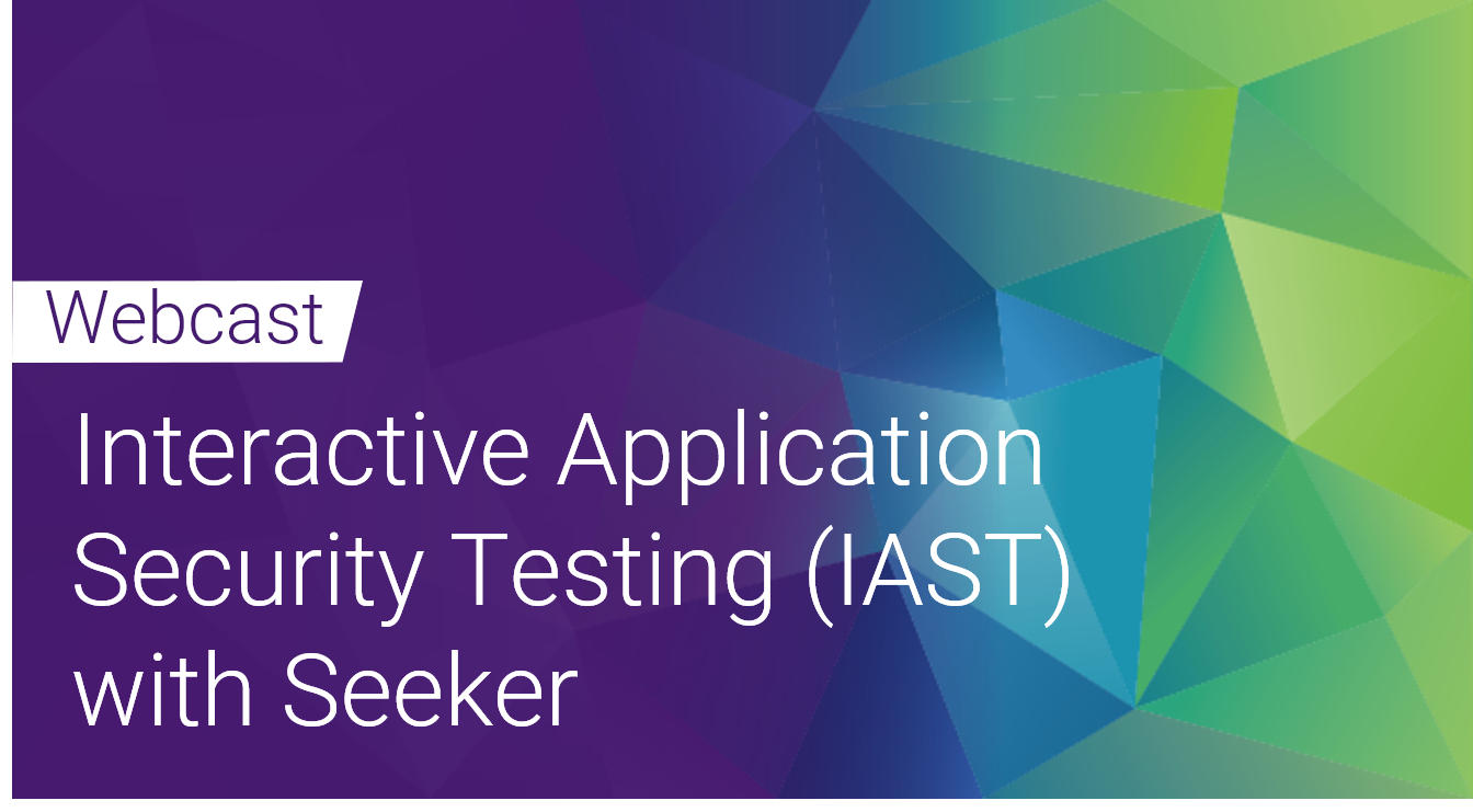 Seeker Trilogy - Interactive Application Security Testing (IAST) with Seeker