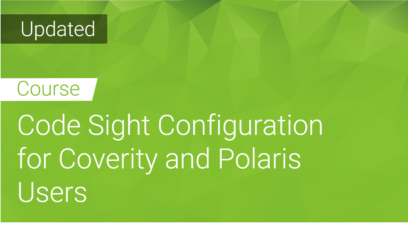 Code Sight Configuration for Coverity and Polaris Users