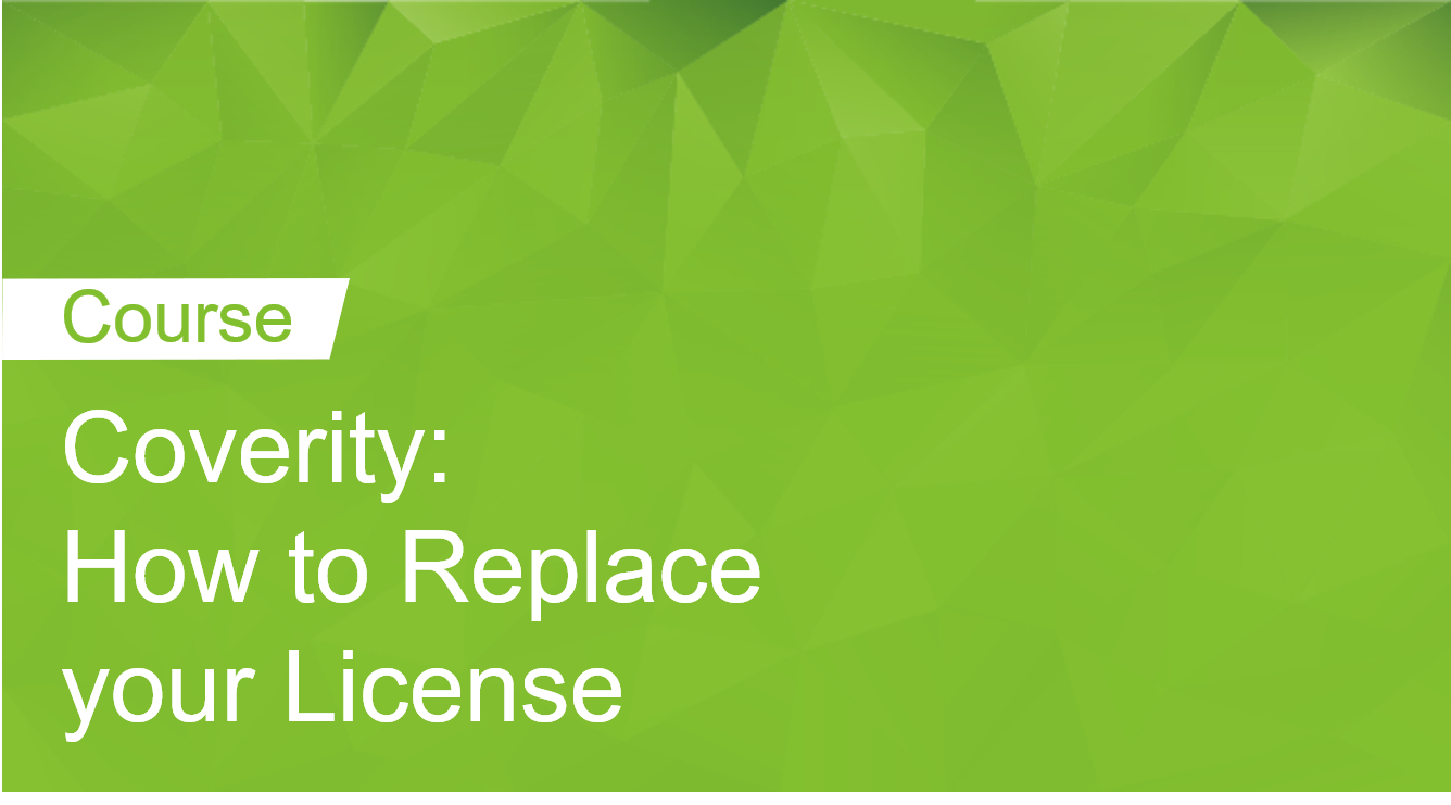 Coverity: How to replace your license