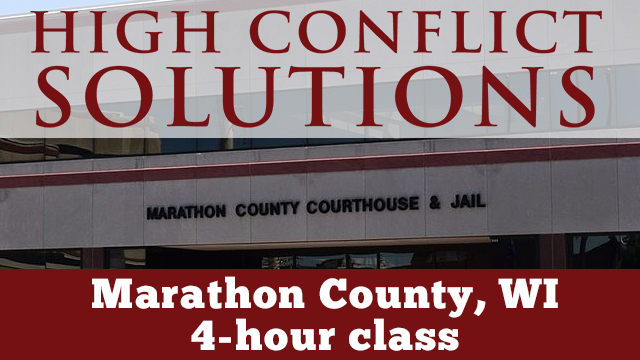 Marathon County, WI - High Conflict Solutions - 4 Hour Course