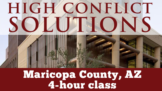 Maricopa County, AZ - High Conflict Solutions - 4 Hour Course