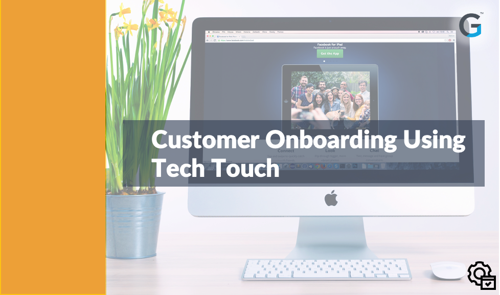 PX Customer Onboarding Using Tech Touch