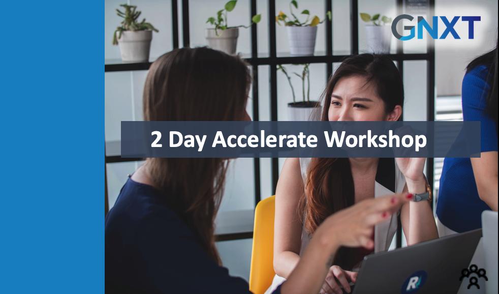 2 Day Accelerate Workshop - October 2019