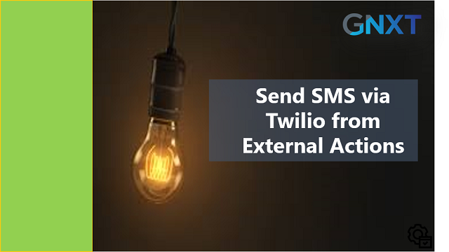 Send SMS via Twilio from External Actions