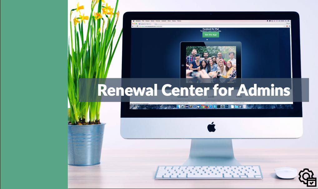 Admin - Renewal Center