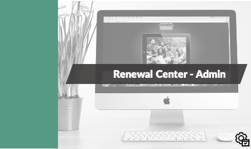 Admin - Renewal Center