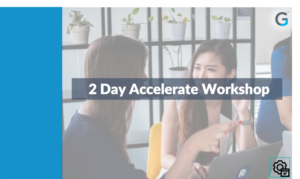 2 Day Accelerate Workshop - August 2019