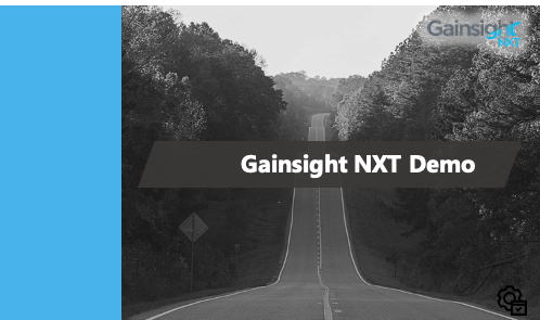 Gainsight NXT Product Demo