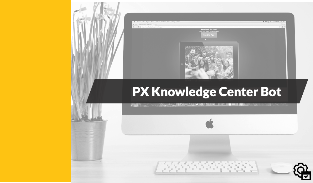 PX Knowledge Center Bot Configuration