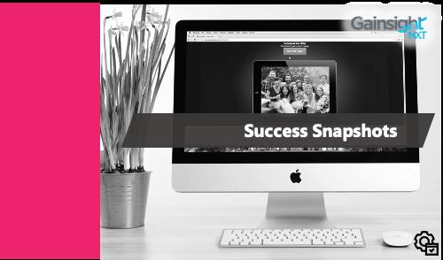 Gainsight - Success Snapshots - NXT