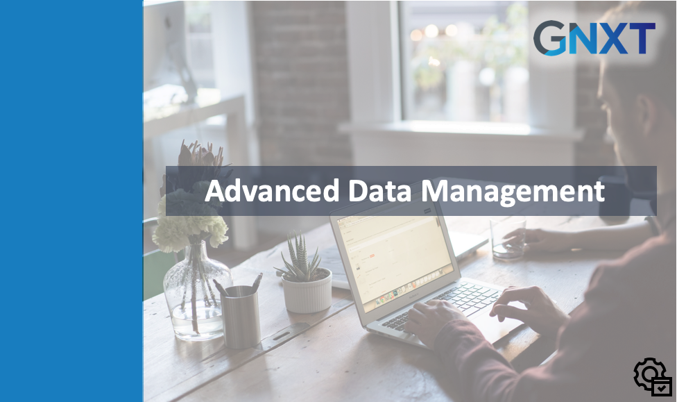 Admin - Advanced Data Management - Oct 2019