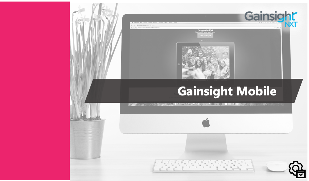Gainsight - Gainsight Mobile