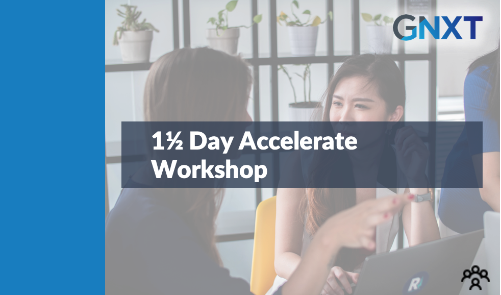 1 & 1/2 Day Accelerate Workshop - November 2019