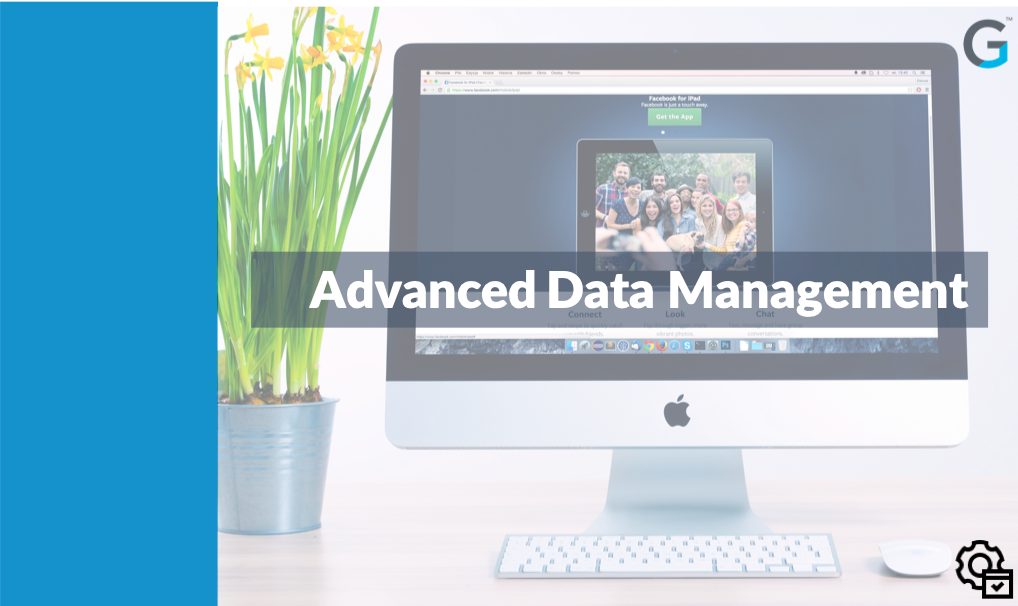 Admin - Advanced Data Management - SFDC