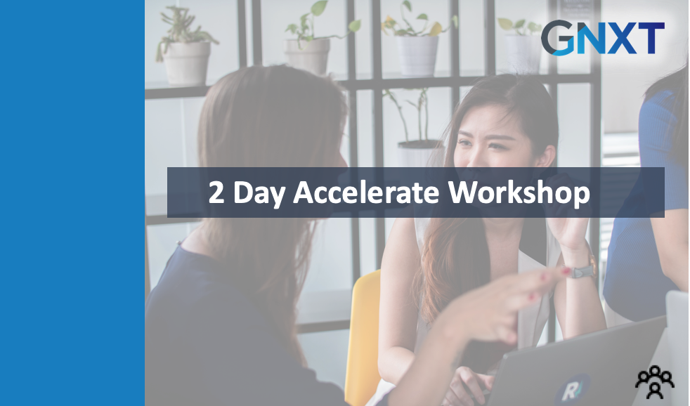 2 Day Accelerate Workshop - January 2020
