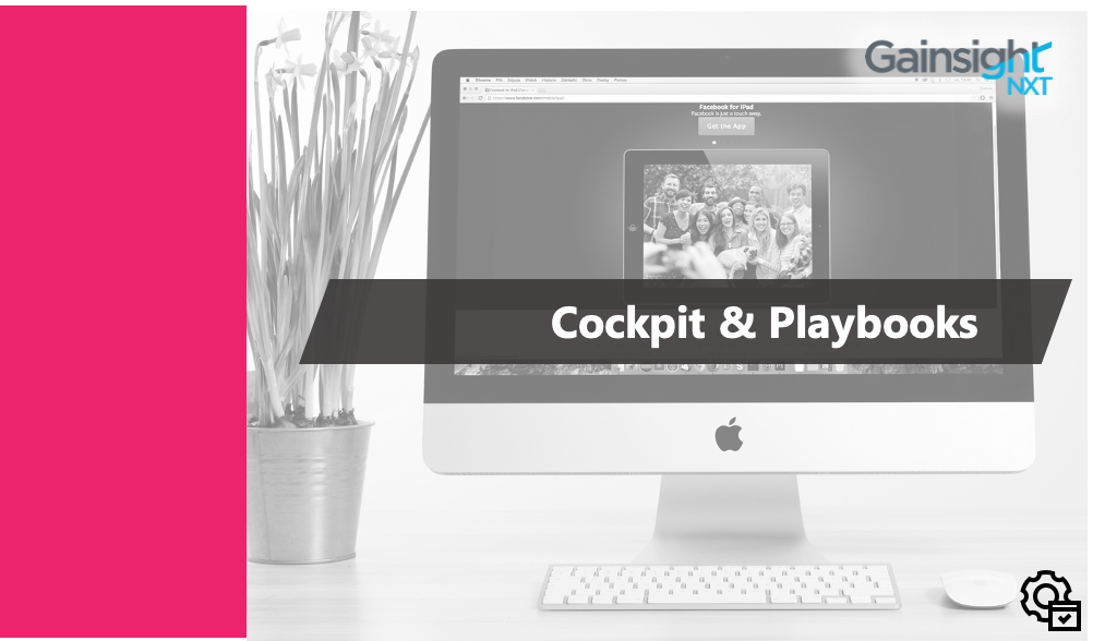 Cockpit & Playbooks - NXT