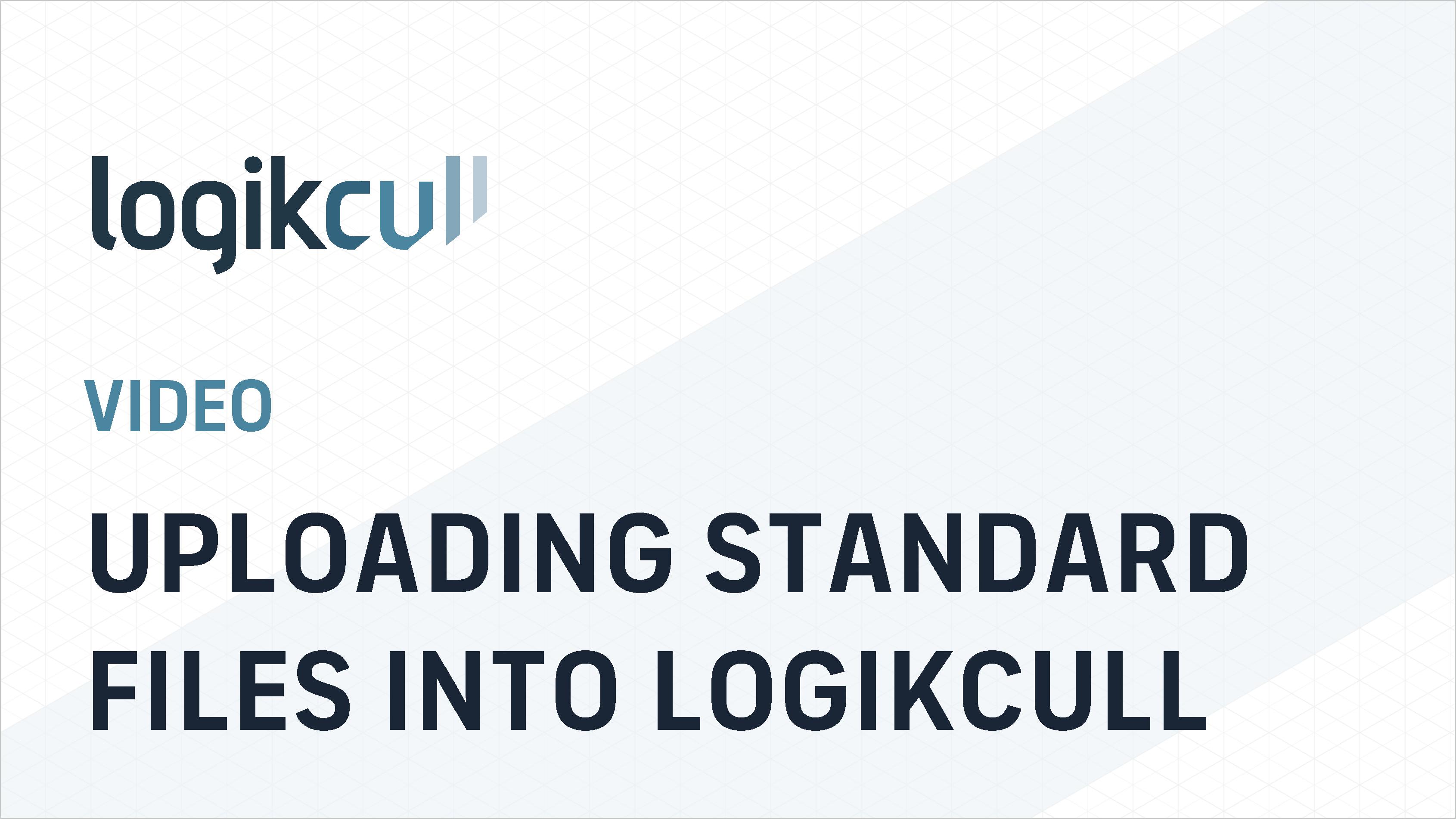 Uploading standard files into Logikcull