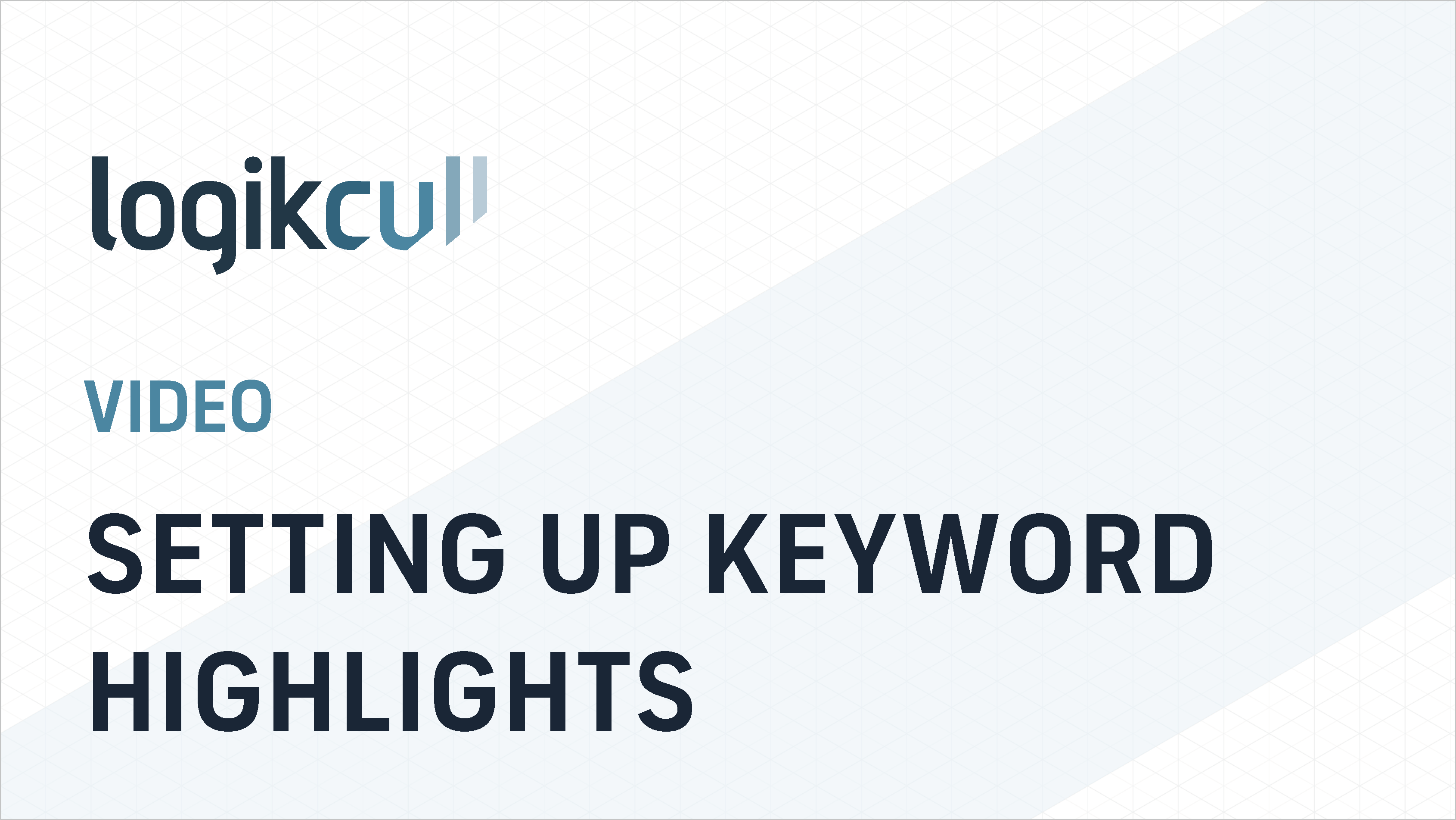 Setting Up Keyword Highlights