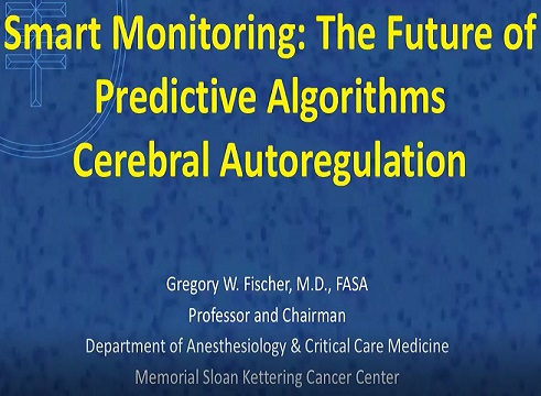 Smart Monitoring (Part 1 of 2) - The Future of Predictive Algorithms (Dr. Gregory Fischer)