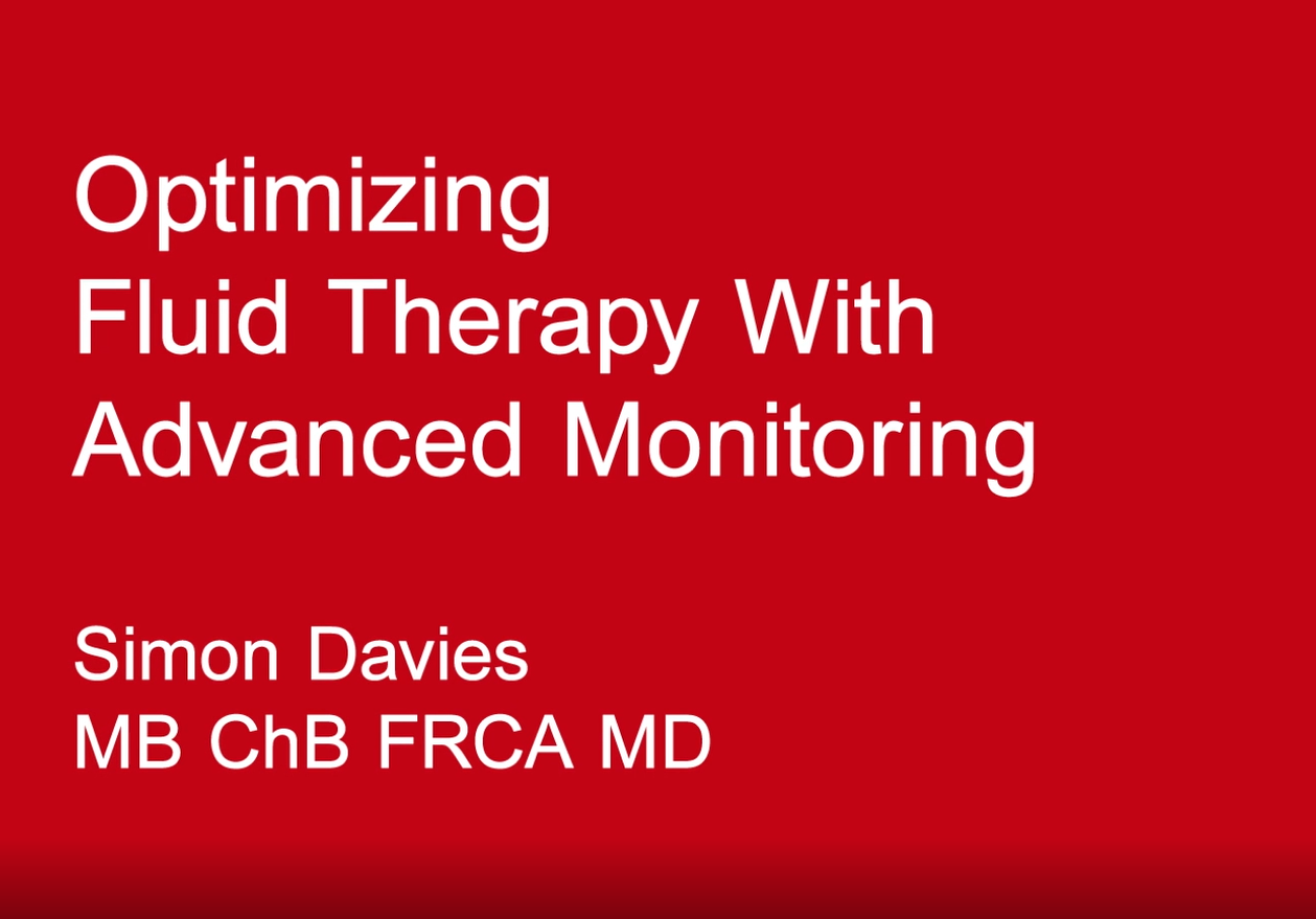 高级监测下的液体优化治疗 (Dr. Simon Davies)