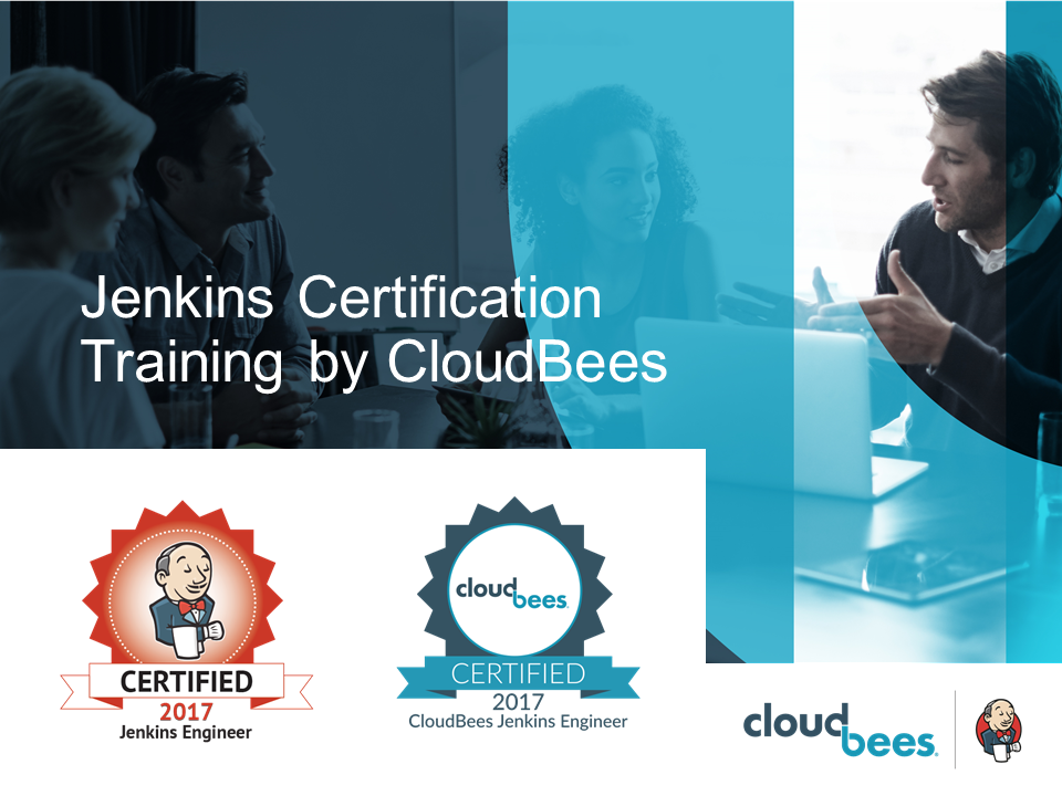 Jenkins Certification Training by CloudBees