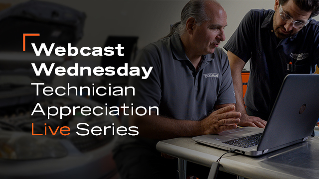 Webcast Wednesday:  Technician Appreciation LIVE Series